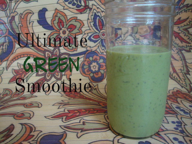 Ultimate Green Smoothie -- Epicurean Vegan